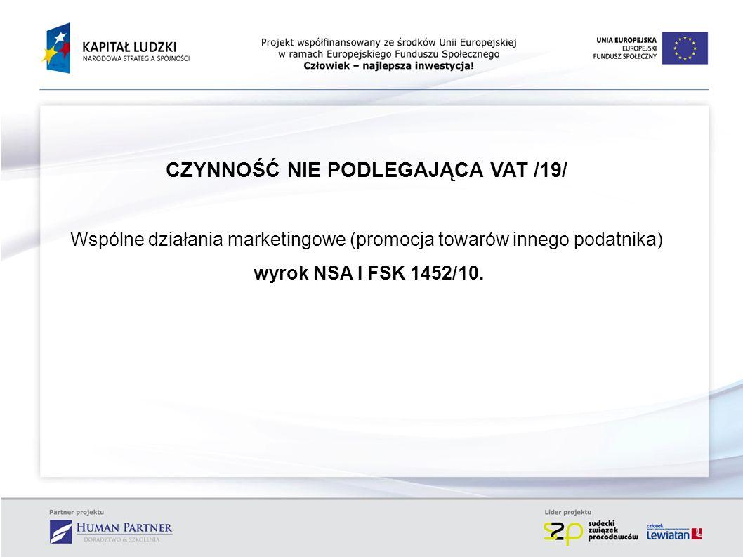 CZYNNOŚĆ NIE PODLEGAJĄCA VAT /19/
