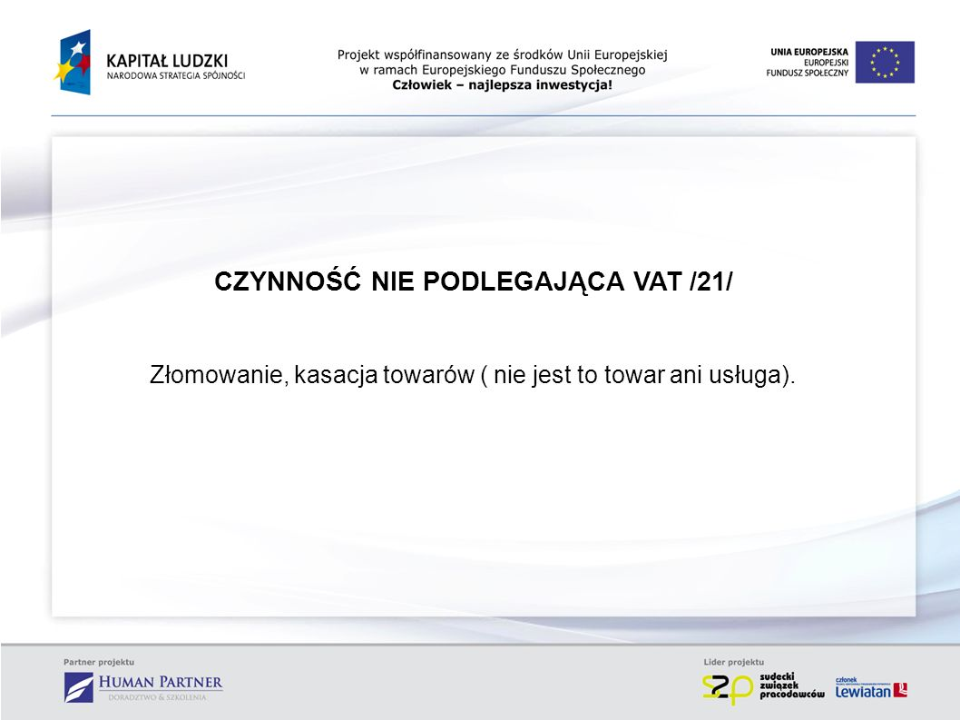 CZYNNOŚĆ NIE PODLEGAJĄCA VAT /21/