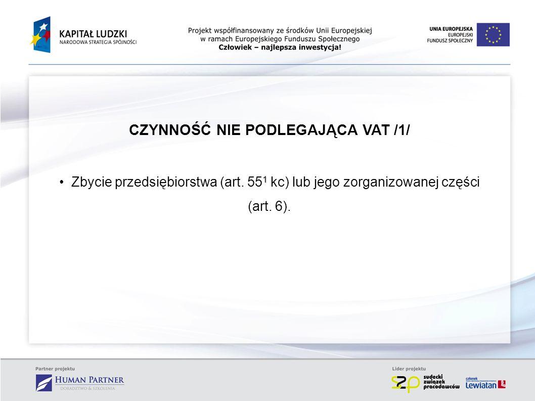 CZYNNOŚĆ NIE PODLEGAJĄCA VAT /1/