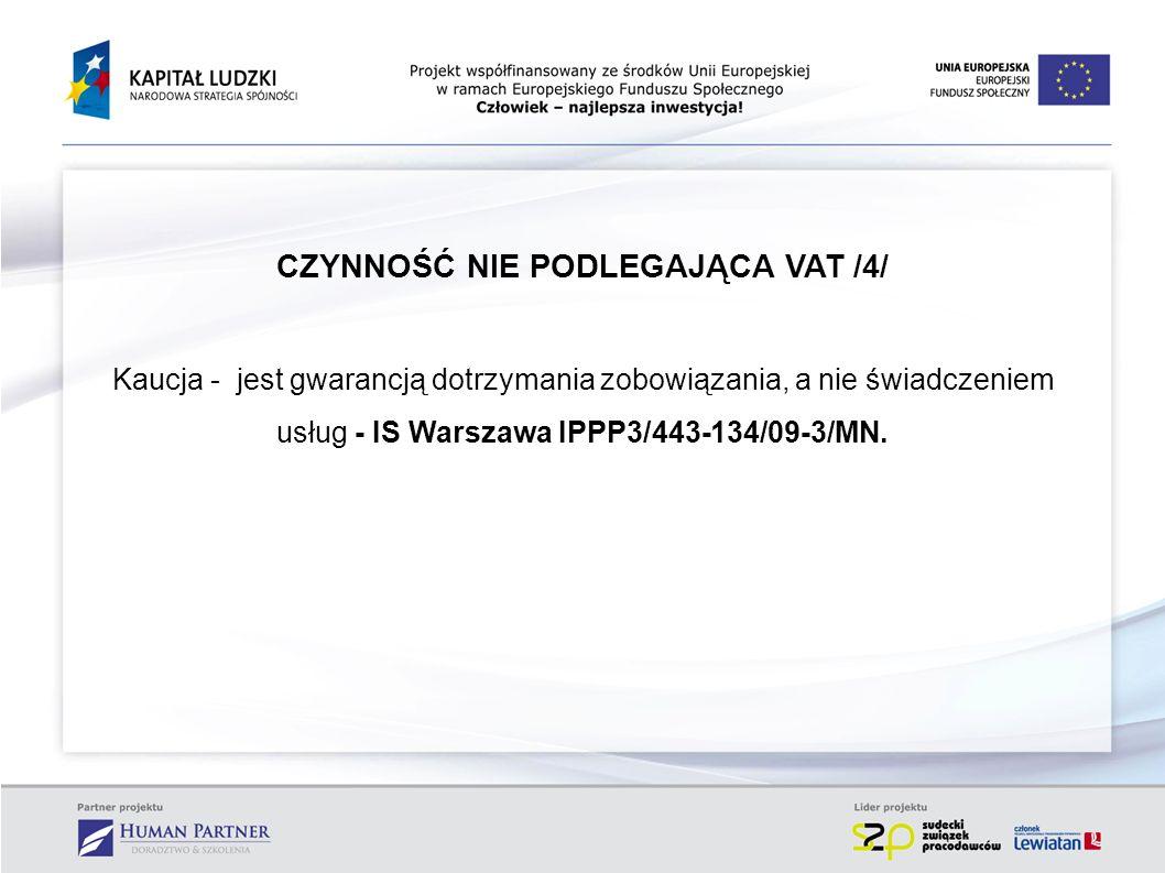 CZYNNOŚĆ NIE PODLEGAJĄCA VAT /4/