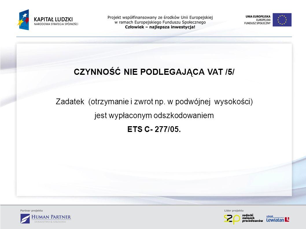 CZYNNOŚĆ NIE PODLEGAJĄCA VAT /5/
