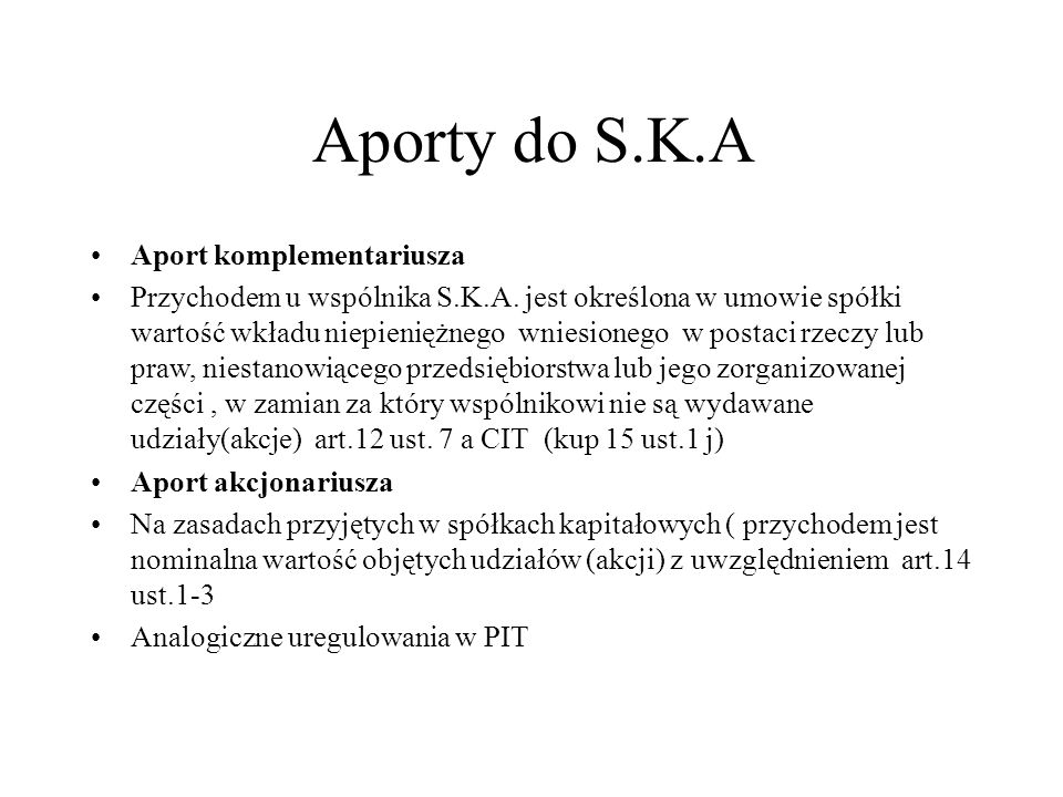 Aporty do S.K.A Aport komplementariusza