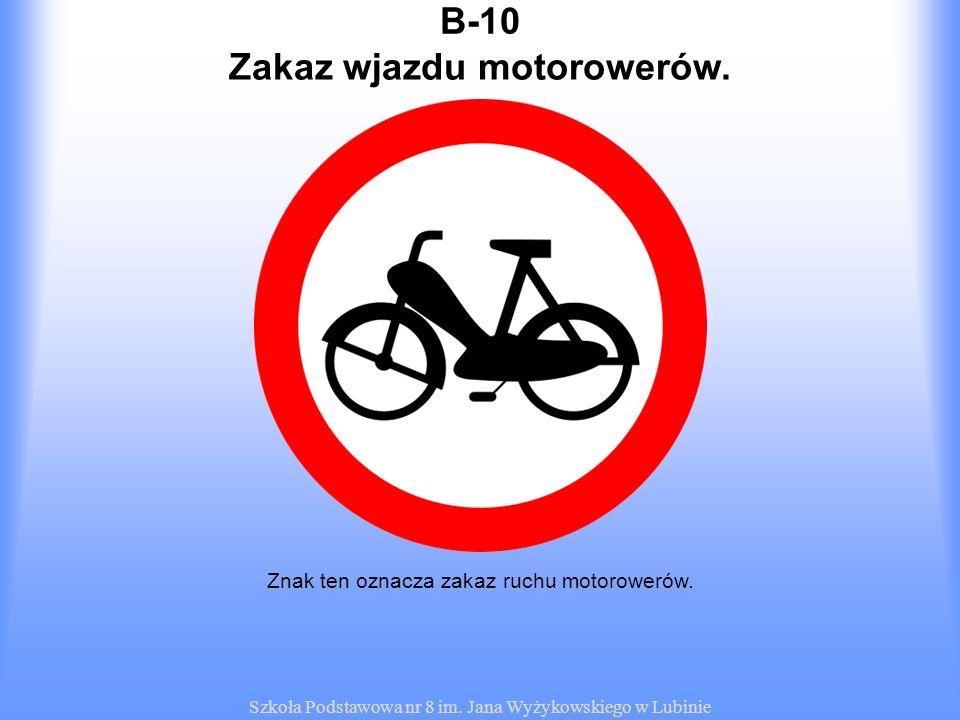 Zakaz wjazdu motorowerów.
