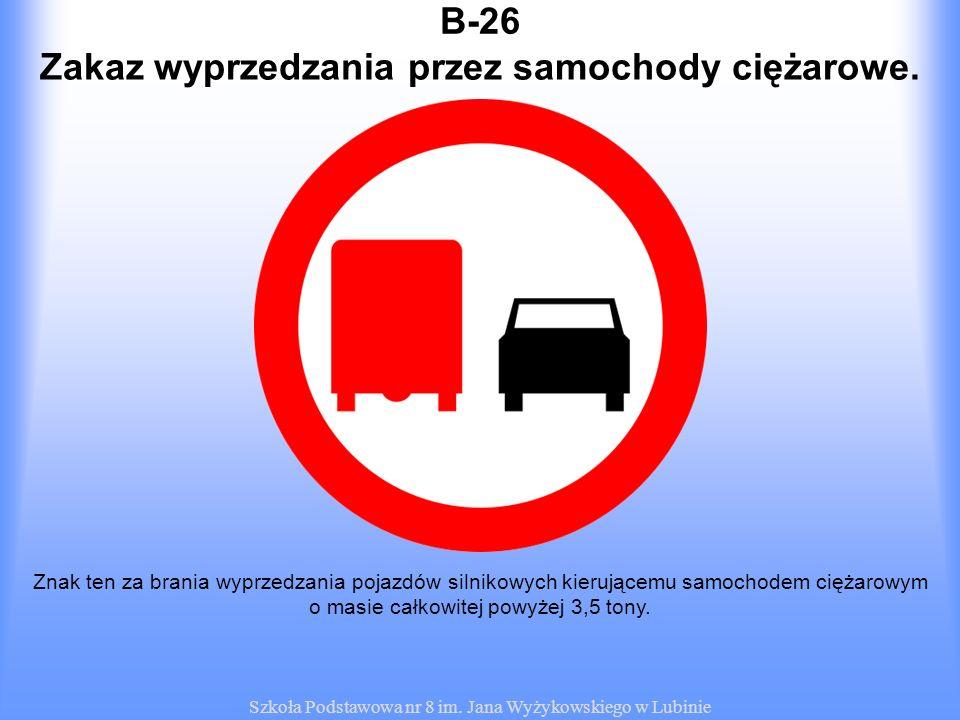 Zakaz wyprzedzania przez samochody ciężarowe.