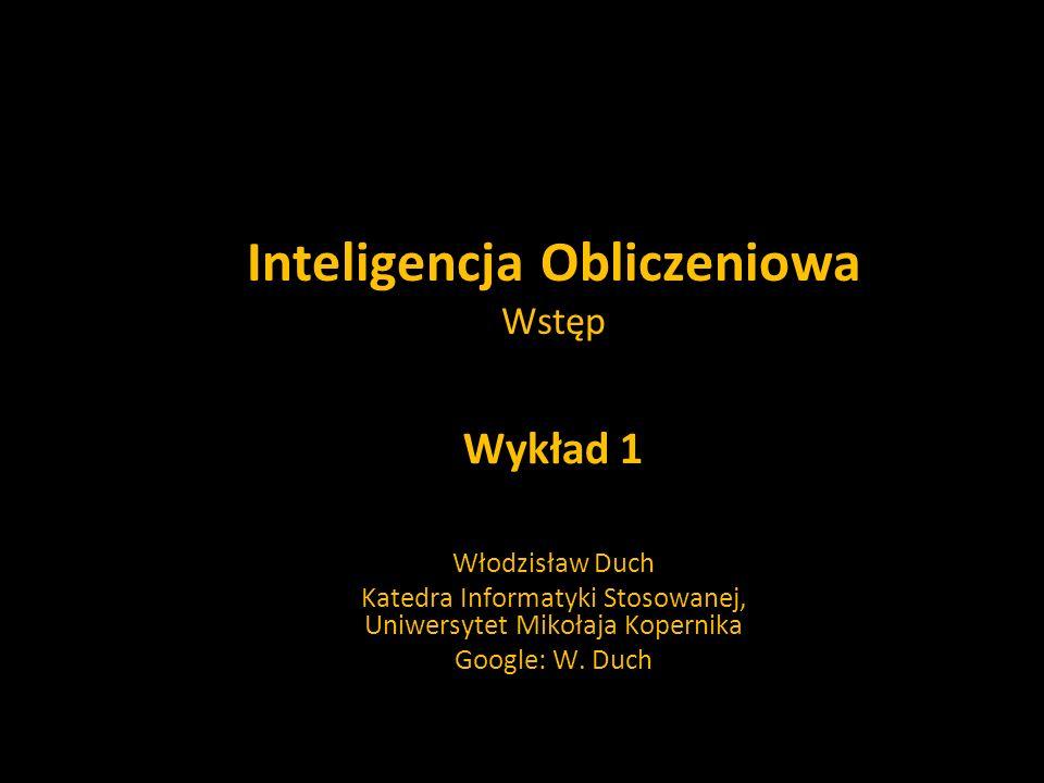 Inteligencja Obliczeniowa Wstęp