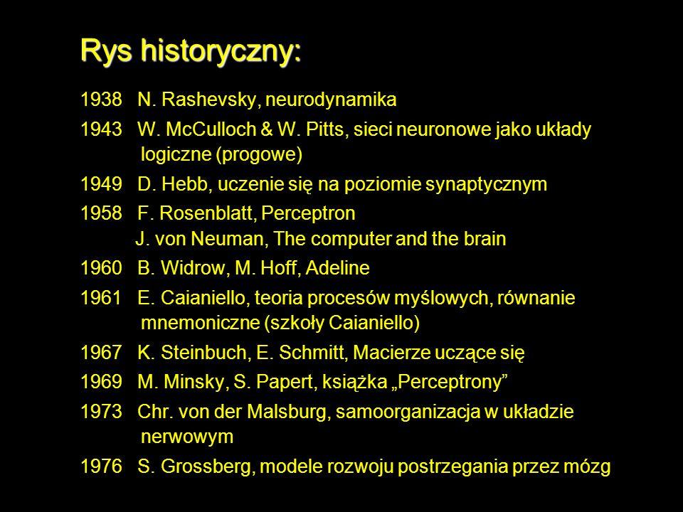 Rys historyczny: 1938 N. Rashevsky, neurodynamika
