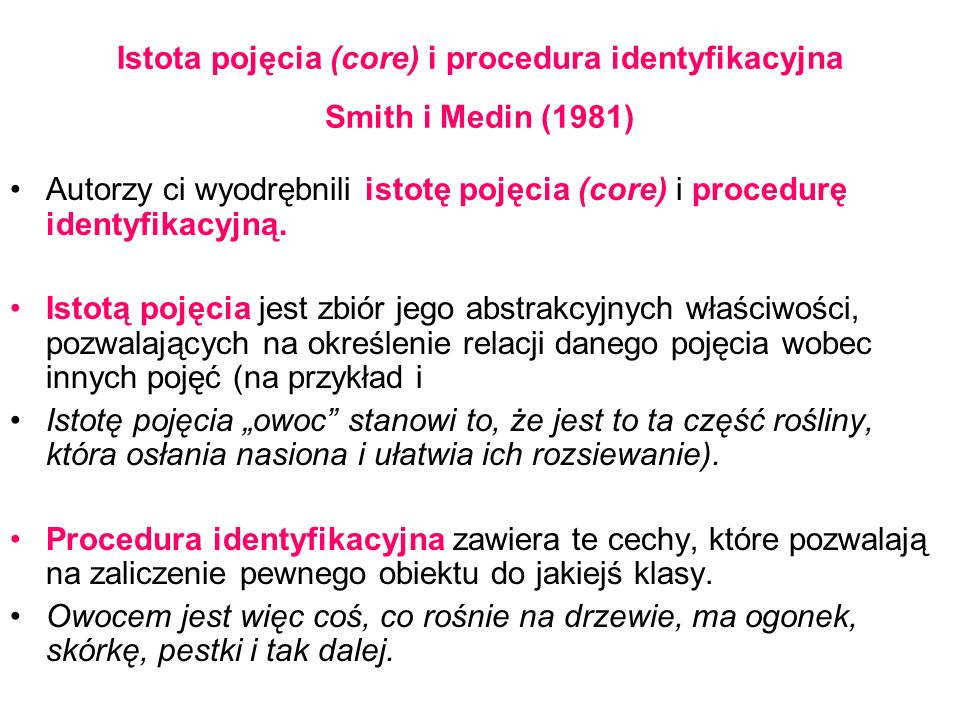 Istota pojęcia (core) i procedura identyfikacyjna Smith i Medin (1981)