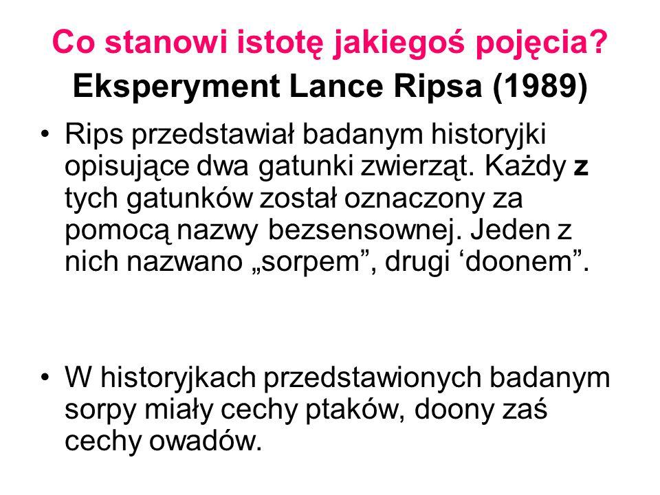 Co stanowi istotę jakiegoś pojęcia Eksperyment Lance Ripsa (1989)