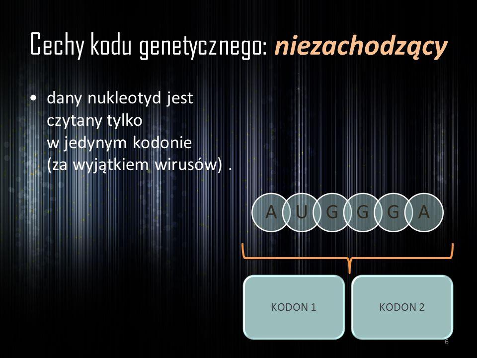 Cechy kodu genetycznego: niezachodzący