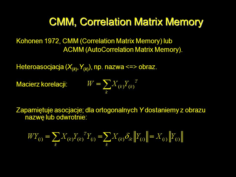 CMM, Correlation Matrix Memory