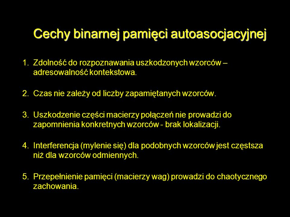 Cechy binarnej pamięci autoasocjacyjnej