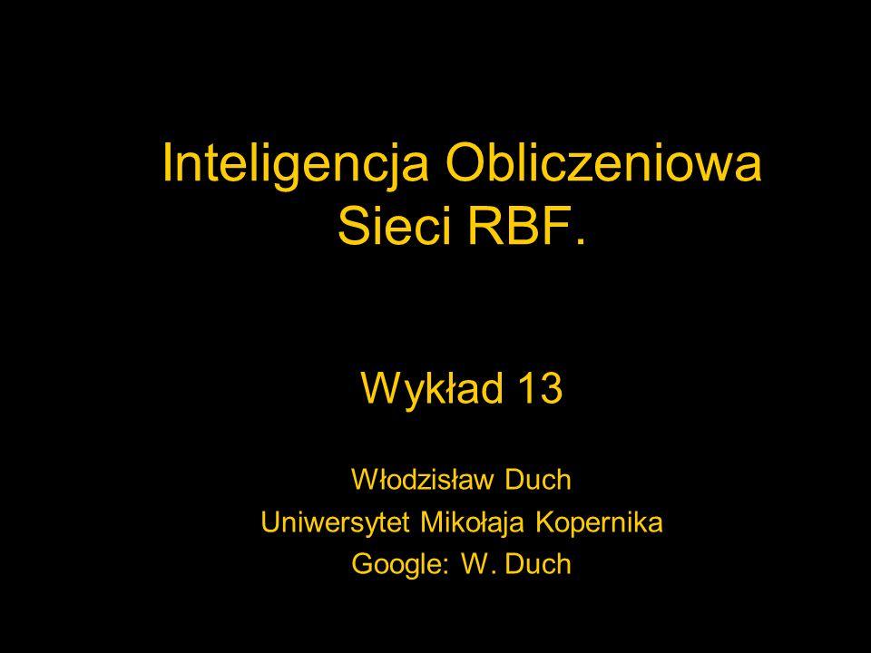 Inteligencja Obliczeniowa Sieci RBF.