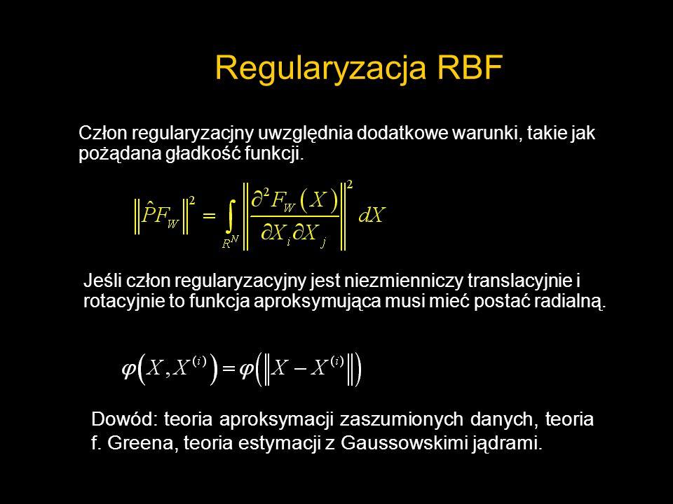 Regularyzacja RBFCzłon regularyzacjny uwzględnia dodatkowe warunki, takie jak pożądana gładkość funkcji.