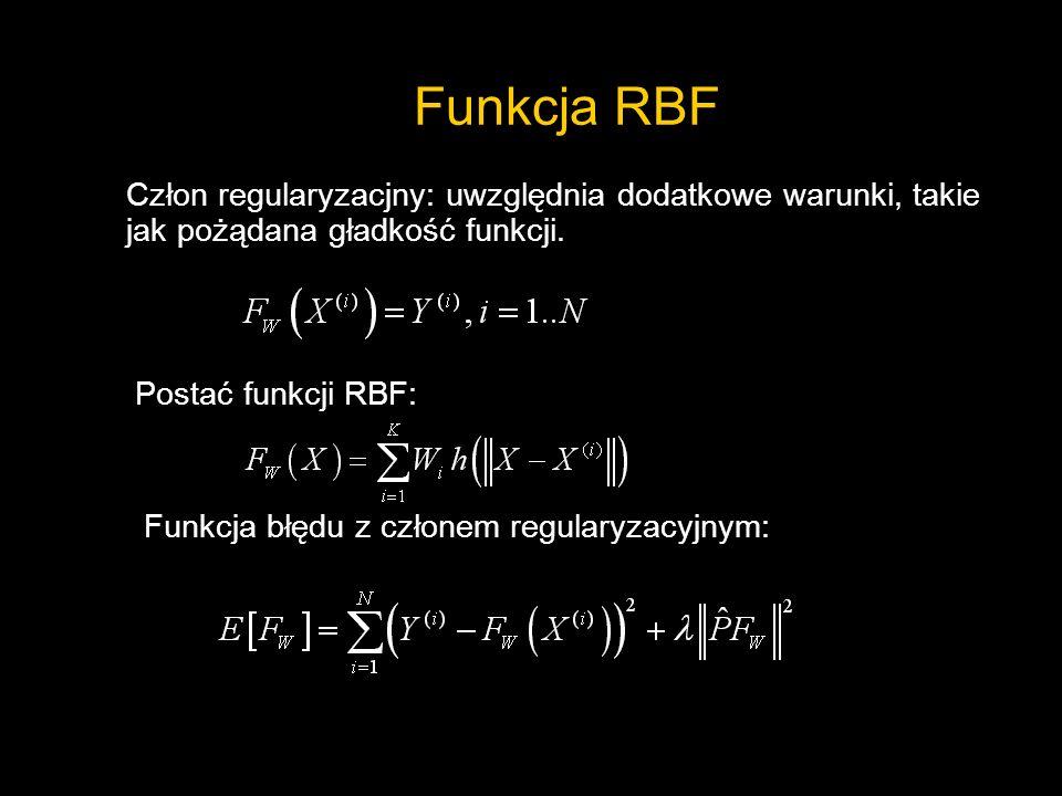 Funkcja RBFCzłon regularyzacjny: uwzględnia dodatkowe warunki, takie jak pożądana gładkość funkcji.