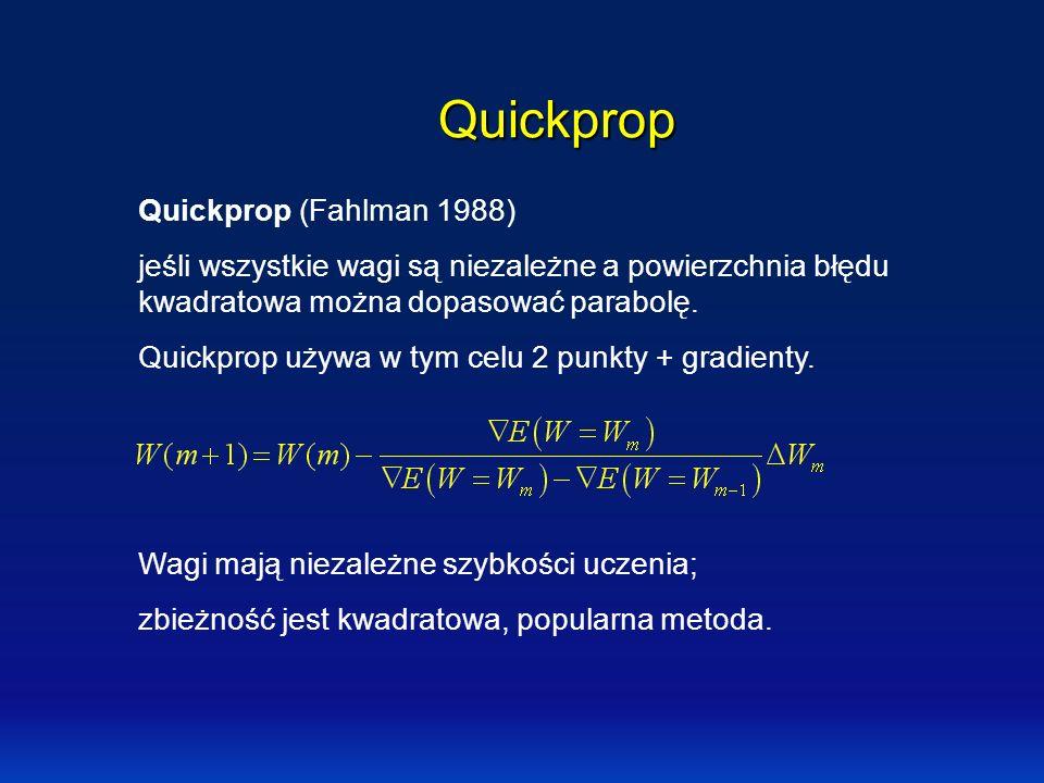 Quickprop Quickprop (Fahlman 1988)