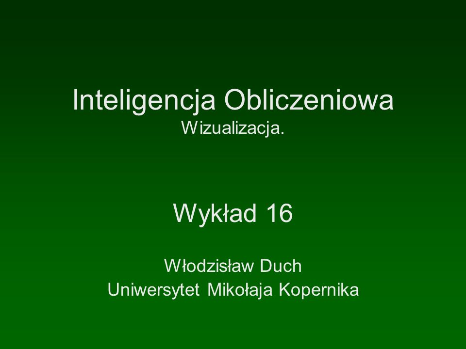Inteligencja Obliczeniowa Wizualizacja.