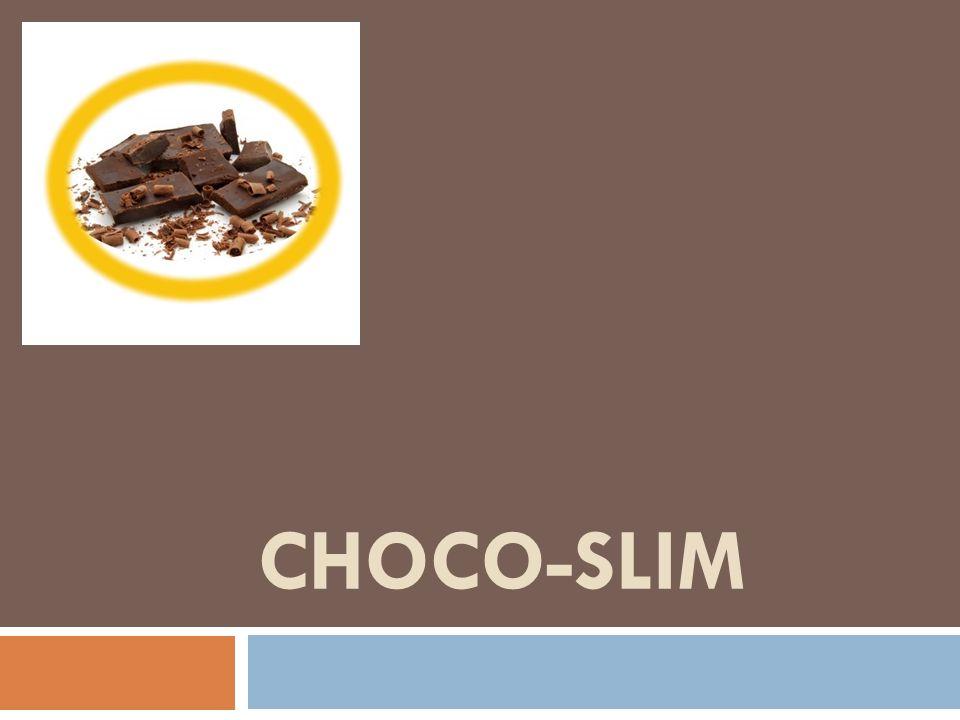 CHOCO-SLIM