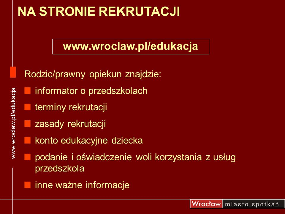 NA STRONIE REKRUTACJI www.wroclaw.pl/edukacja
