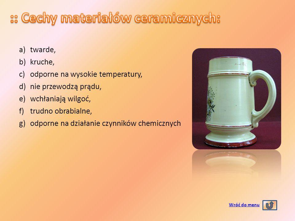 :: Cechy materiałów ceramicznych: