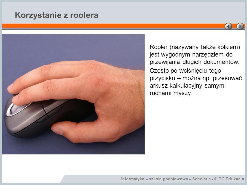 Korzystanie z roolera Rooler (nazywany także kółkiem) jest wygodnym narzędziem do przewijania długich dokumentów.