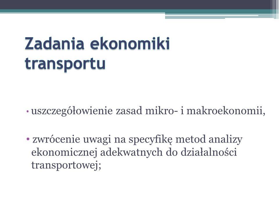 Zadania ekonomiki transportu