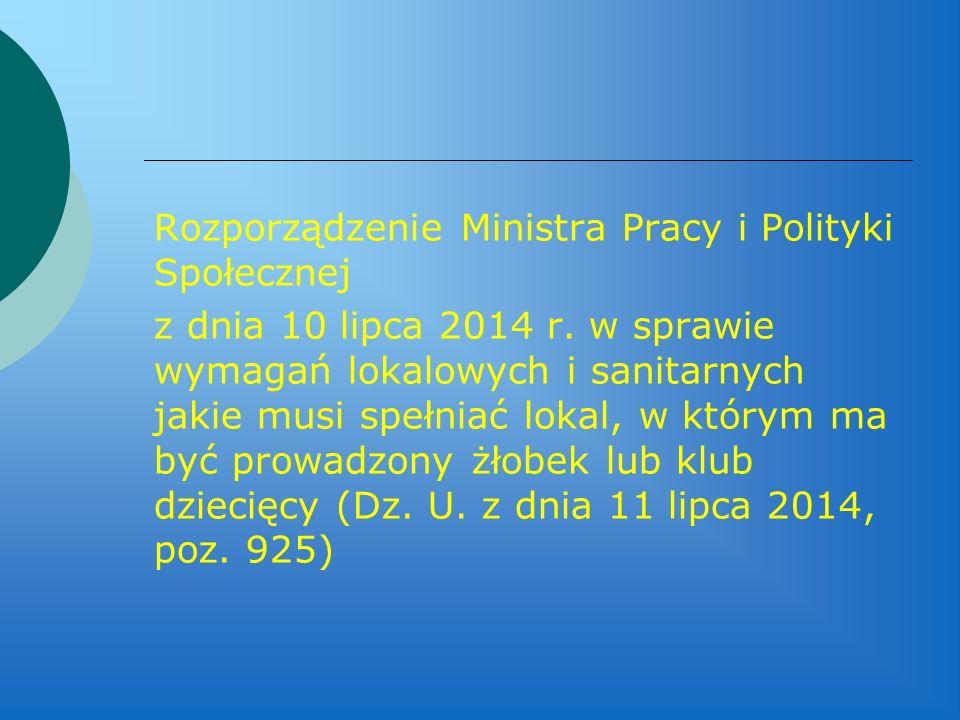 Rozporządzenie Ministra Pracy i Polityki Społecznej z dnia 10 lipca 2014 r.