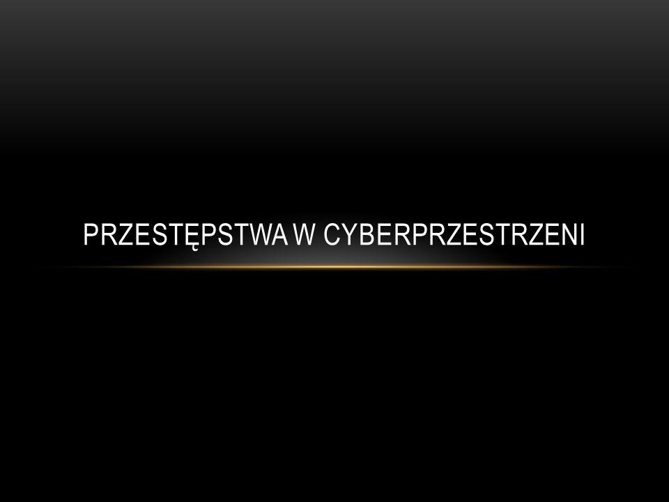 Przestępstwa w cyberprzestrzeni