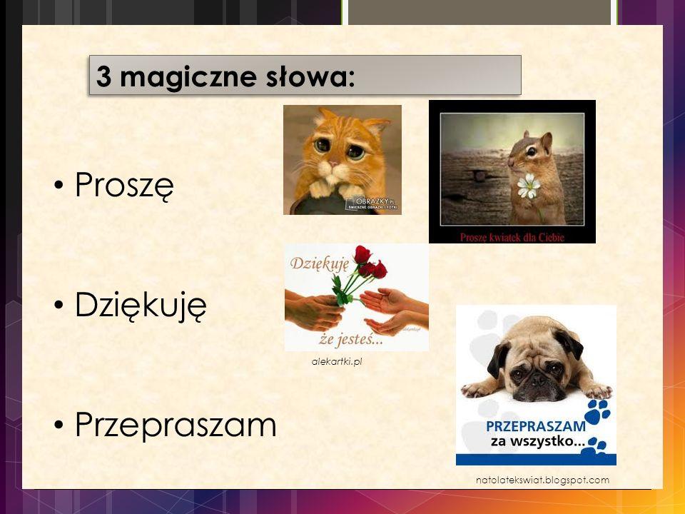 Proszę Dziękuję Przepraszam 3 magiczne słowa: alekartki.pl
