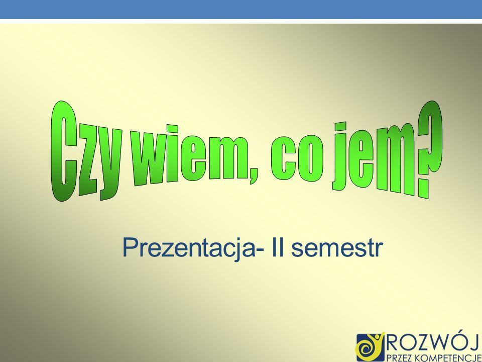 Prezentacja- II semestr
