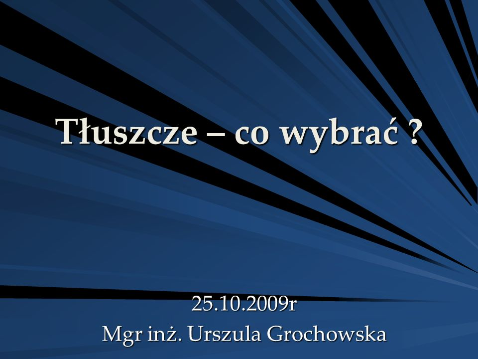25.10.2009r Mgr inż. Urszula Grochowska