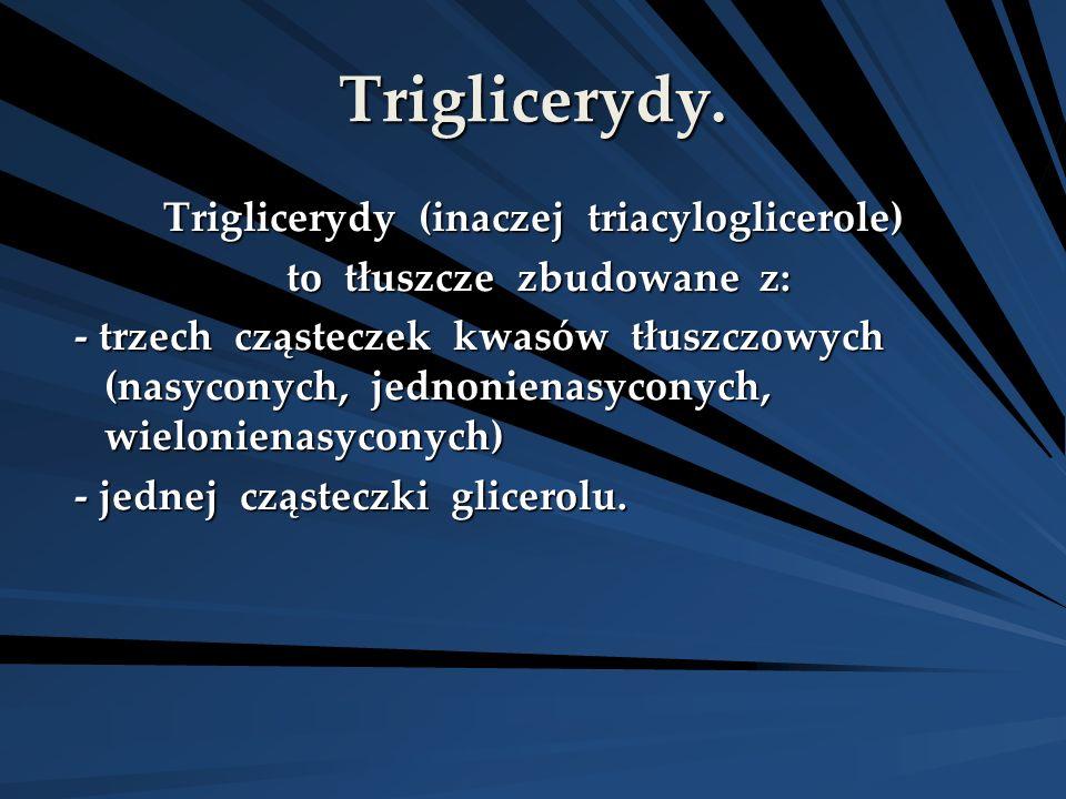 Triglicerydy.