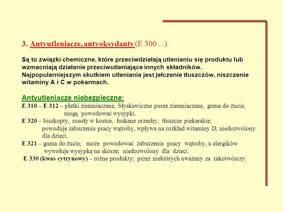 3. Antyutleniacze, antyoksydanty (E 300