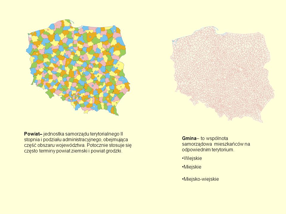 Powiat– jednostka samorządu terytorialnego II stopnia i podziału administracyjnego, obejmująca część obszaru województwa. Potocznie stosuje się często terminy powiat ziemski i powiat grodzki.