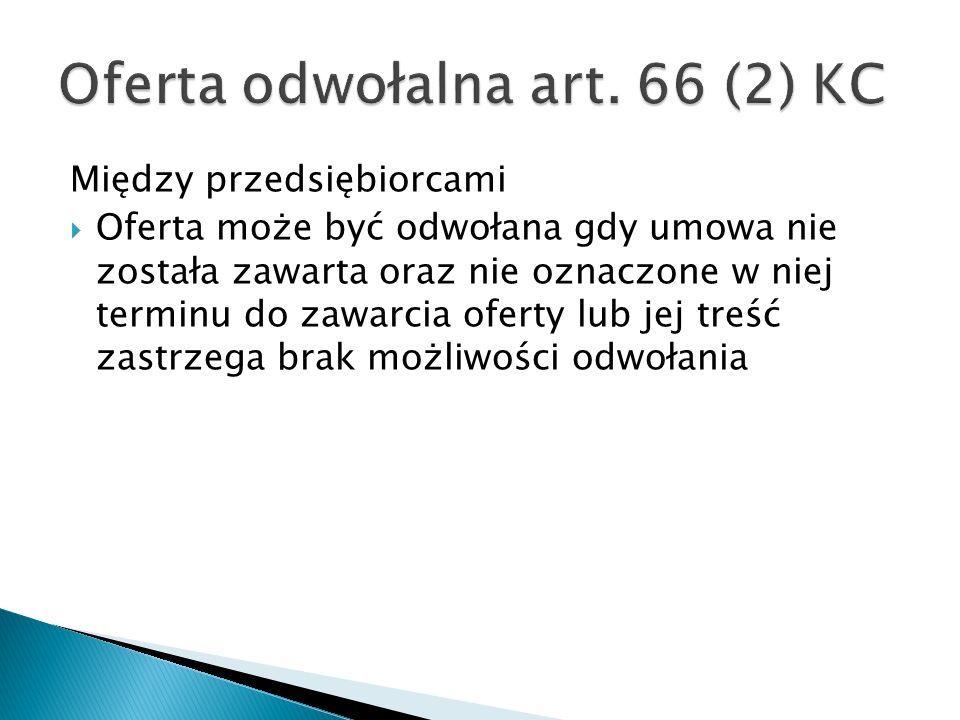 Oferta odwołalna art. 66 (2) KC