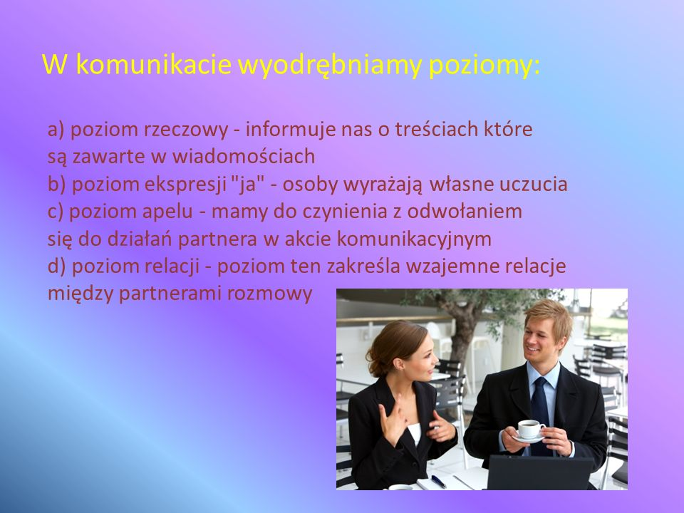 W komunikacie wyodrębniamy poziomy: