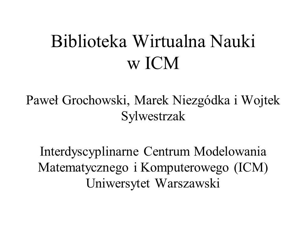 Biblioteka Wirtualna Nauki w ICM