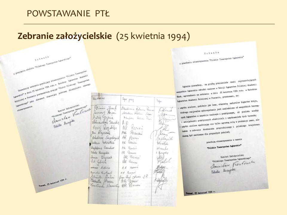 POWSTAWANIE PTŁ Zebranie założycielskie (25 kwietnia 1994)
