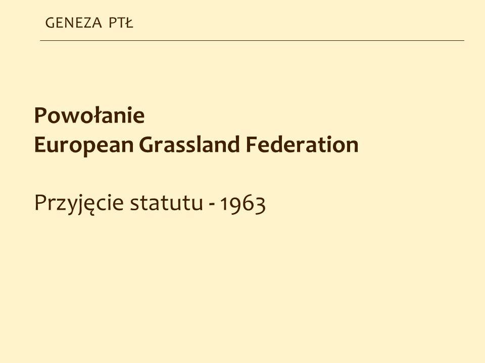 European Grassland Federation Przyjęcie statutu - 1963