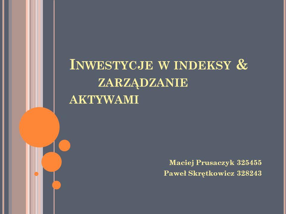 Inwestycje w indeksy & zarządzanie aktywami