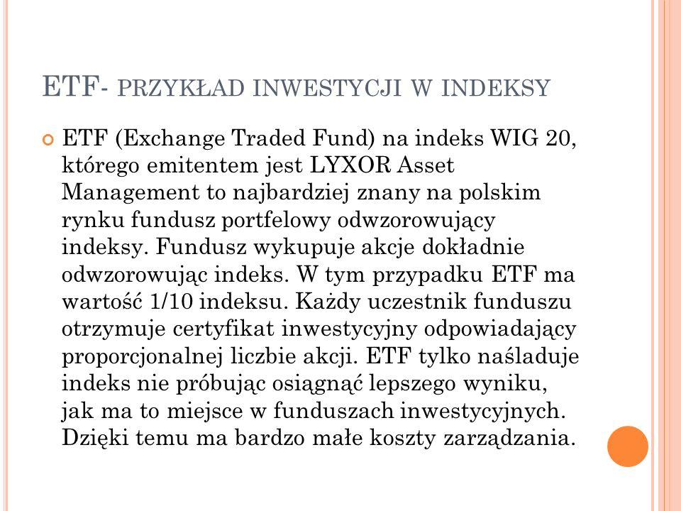 ETF- przykład inwestycji w indeksy