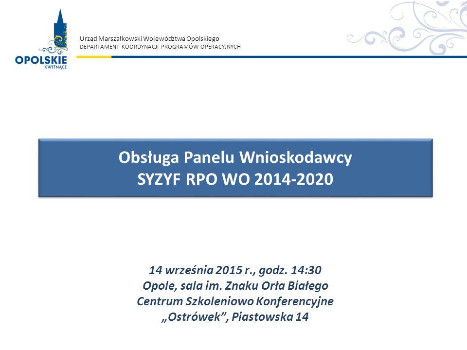 Obsługa Panelu Wnioskodawcy SYZYF RPO WO 2014-2020