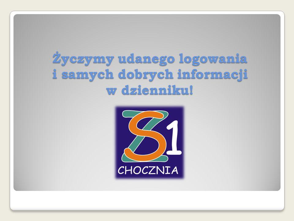 Życzymy udanego logowania i samych dobrych informacji w dzienniku!