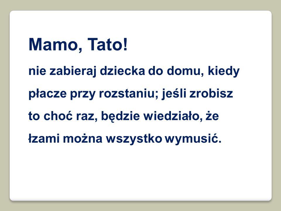 Mamo, Tato.