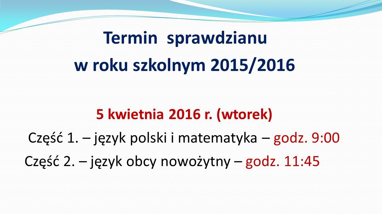 w roku szkolnym 2015/2016 5 kwietnia 2016 r. (wtorek)