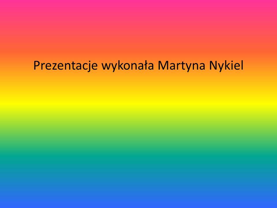 Prezentacje wykonała Martyna Nykiel