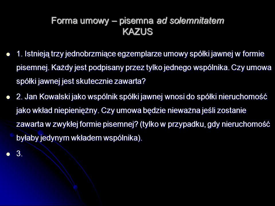 Forma umowy – pisemna ad solemnitatem KAZUS