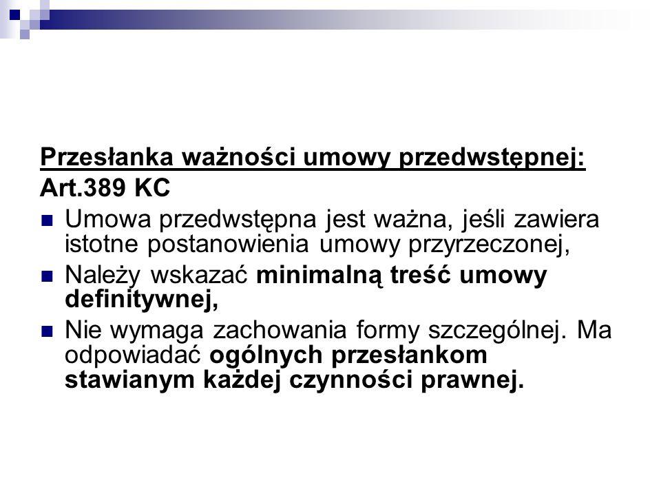 Przesłanka ważności umowy przedwstępnej:
