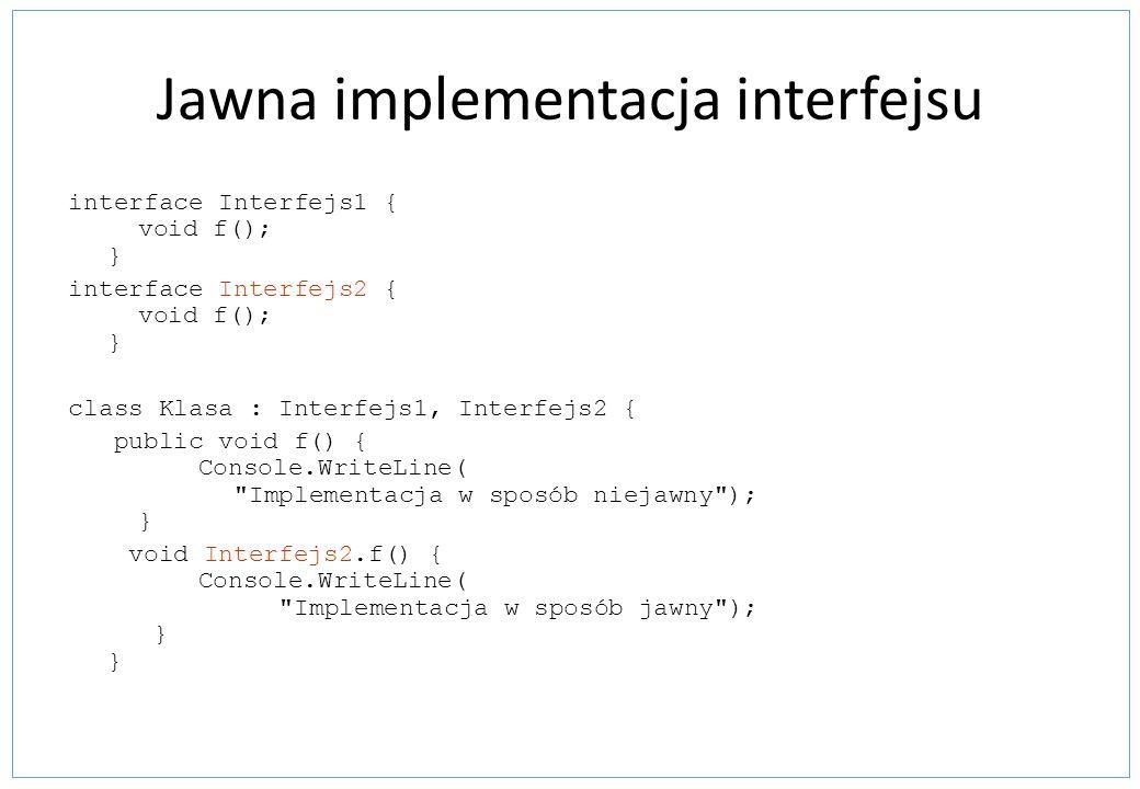 Jawna implementacja interfejsu