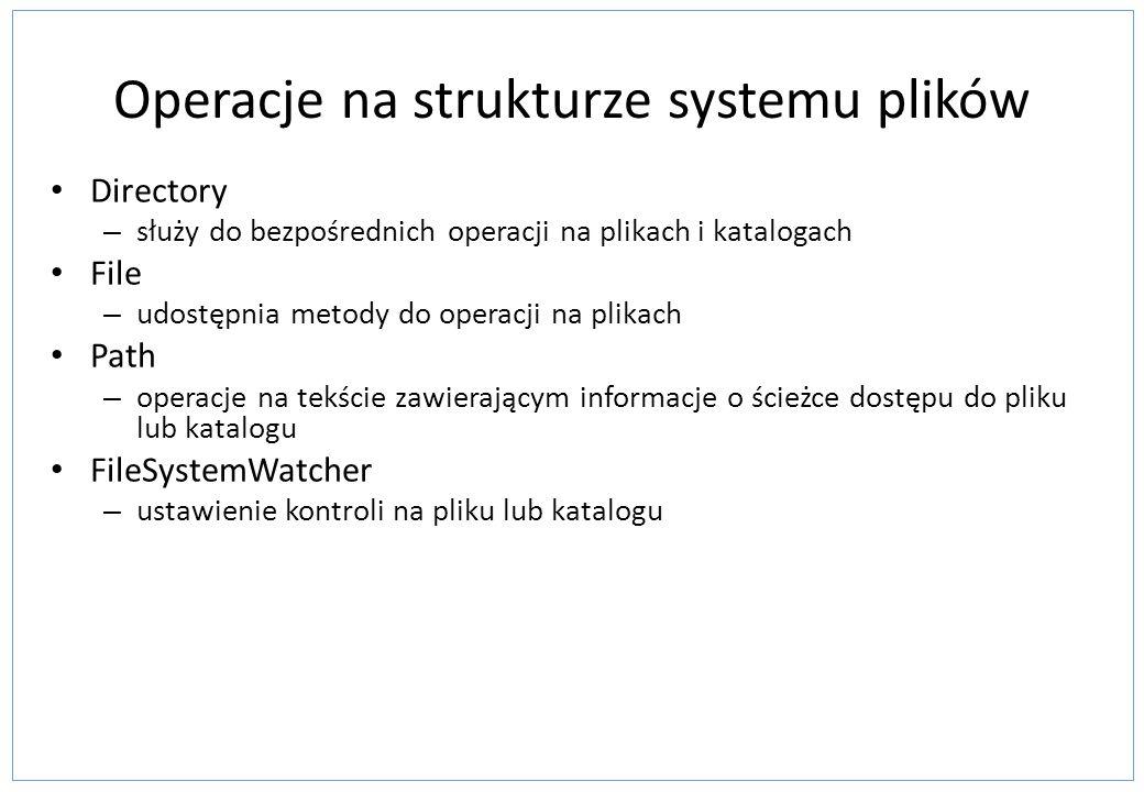 Operacje na strukturze systemu plików