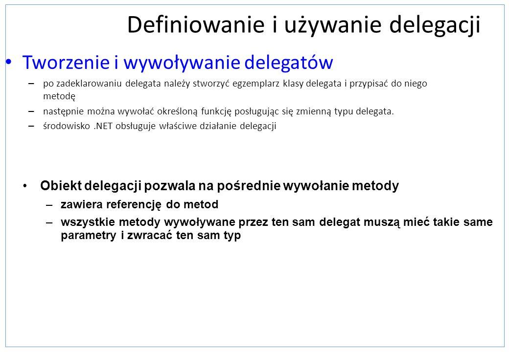 Definiowanie i używanie delegacji